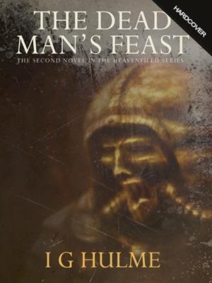 The Dead Man's Feast - Hardcover