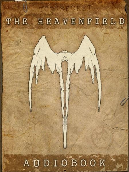 The Heavenfield Audiobook