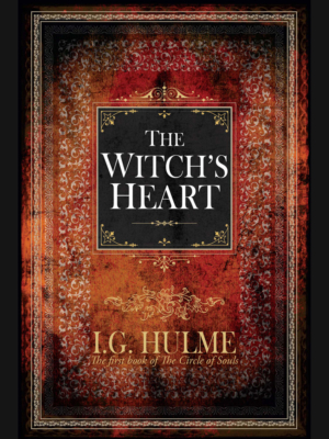 The Witchs Heart - I G Hulme