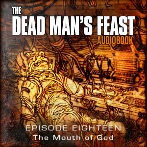 The Dead Man's Feast - Episode-18