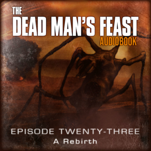 The Dead Man's Feast - I.G. Hulme - Episode-23