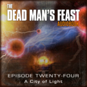 The Dead Man's Feast - I.G. Hulme - Episode-24