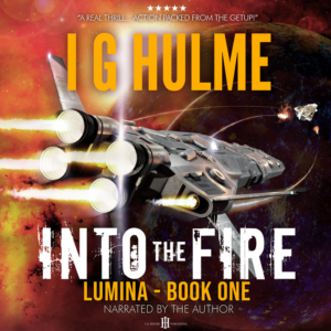 Into the Fire by I G Hulme - audiobook cover