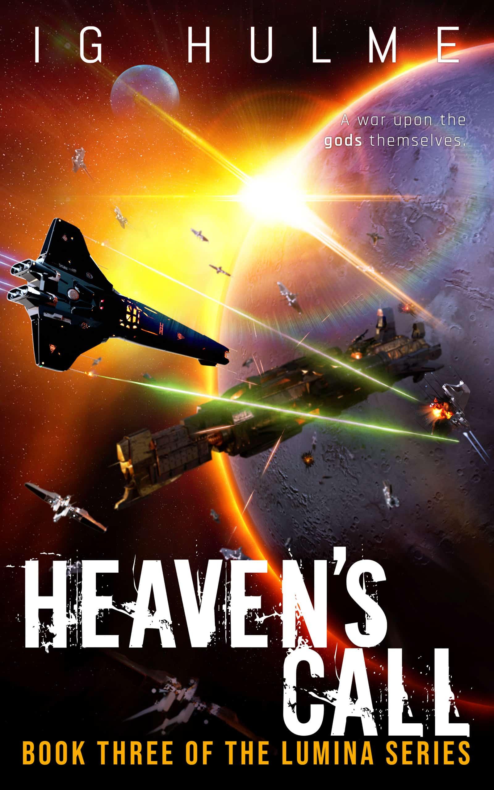 HEAVEN'S CALL - LUMINA Book 3 by I.G. Hulme